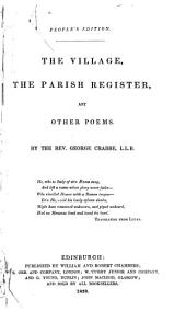 The Village, The Parish Register, and Other Poems