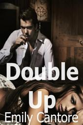 Double Up (Eight Erotic Stories!)