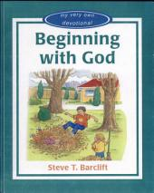 Beginning with God: My Very Own Devotional