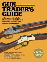 Gun Trader s Guide  Thirty Seventh Edition PDF