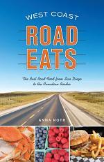 West Coast Road Eats