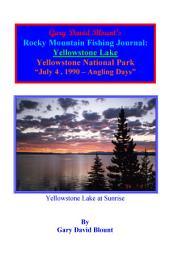 BTWE Yellowstone Lake - July 4, 1990 - Yellowstone National Park: BEYOND THE WATER'S EDGE