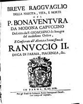 Breve Raggvaglio Della Nascita, Vita, E Morte Del P. Bonaventura