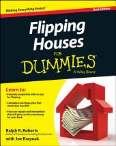 Flipping Houses For Dummies: Edition 2