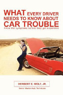 What Every Driver Needs to Know about Car Trouble