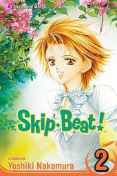 Skip・Beat!: Volume 2