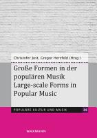 Gro  e Formen in der popul  ren Musik Large scale Forms in Popular Music PDF