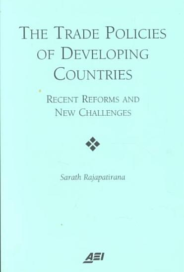 The Trade Policies of Developing Countries PDF