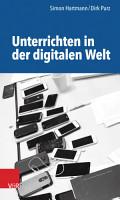 Unterrichten in der digitalen Welt PDF