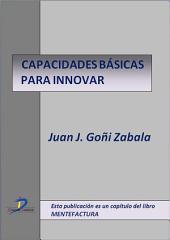 Capacidades básicas para innovar: Mentefactura