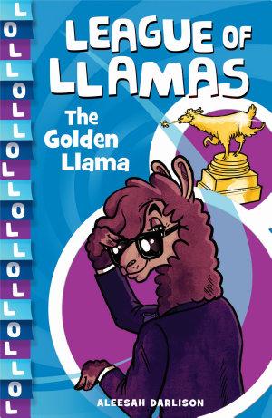 League of Llamas 1  The Golden Llama