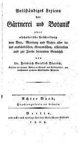 Vollständiges Lexicon der Gärtnerei und Botanik. vol 1-10 and Deutsche General Register: Band 8