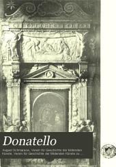 Donatello: eine studie über den entwicklungsgang des Künstlers und die reihenfolge seiner werke