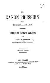 Le Canon prussien jugé par les Allemands. Réplique au Capitaine Gargousse ... Deuxième édition