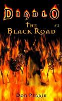 The Diablo  The Black Road PDF