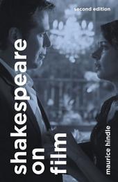 Shakespeare on Film: Edition 2