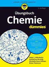 Ãœbungsbuch Chemie fÃ1⁄4r Dummies: Ausgabe 3