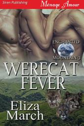 WereCat Fever [Enchanted Mountain 3]