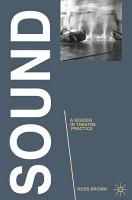 Sound  A Reader in Theatre Practice PDF
