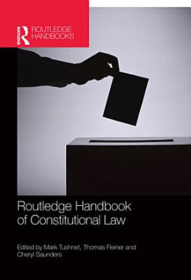 Routledge Handbook of Constitutional Law PDF