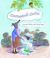 Cottonball Colin