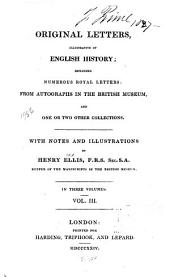 Original Letters, Illustrative of English History: To 1726