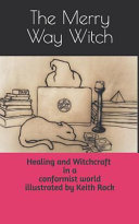 Healing and Witchcraft in a Conformist World