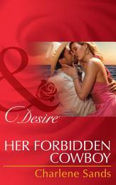 Her Forbidden Cowboy (Mills & Boon Desire) (Moonlight Beach Bachelors, Book 1)