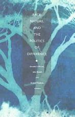 Race  Nature  and the Politics of Difference PDF