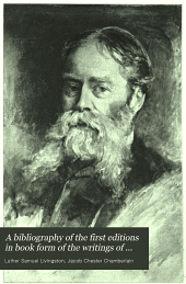 A Bibliography of the First Editions in Book Form of the Writing of James Russell Lowell