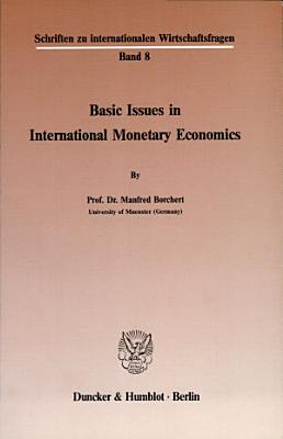 Basic issues in international monetary economics PDF