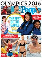 PEOPLE Olympics 2016: The Best of the Games: Gold and Glory