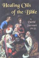 Healing Oils of the Bible Book