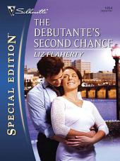 The Debutante's Second Chance