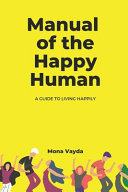 Manual of The Happy Human