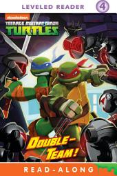 Double-Team! Read-Along Storybook (Teenage Mutant Ninja Turtles)