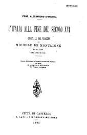 Journal du voyage du Michel de Montaigne en Italie par la Suisse et l'Allemagne en 1580 et 1581