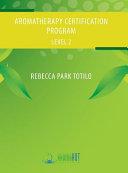 Aromatherapy Certification Program Level 2