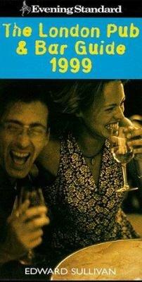Evening Standard London Pub Bar Guide 1999 S S Int