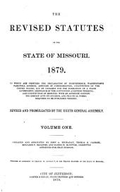 The Revised Statutes of the State of Missouri. 1879...