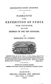 A narrative of the expedition of Cyrus the Younger: and of the retreat of the ten thousand ...