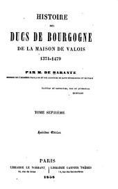 Histoire des ducs de Bourgogne de la maison de Valois, 1364-1477: Volumes7à8