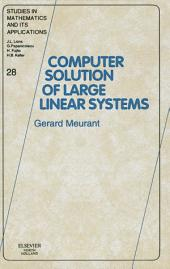 Computer Solution of Large Linear Systems