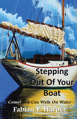 Stepping out of Your Boat