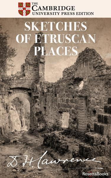Download Sketches of Etruscan Places Book