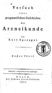 Versuch einer pragmatischen Geschichte der Arzneykunde: Band 1