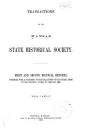 Transactions of the Kansas State Historical Society: Volumes 1-2