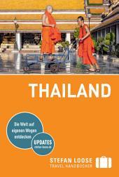 Stefan Loose Reiseführer Thailand: Ausgabe 4