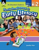 An Educator s Guide to Family Involvement in Early Literacy PDF