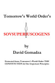 Tomorrow S World Order S Sovsuperiuscogens